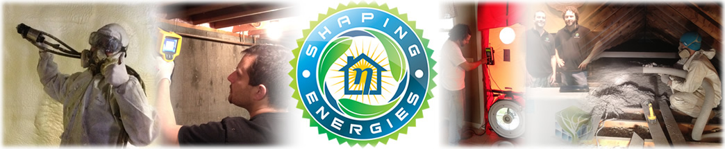 Shaping Energies' spray foam and cellulose insulation contractor and energy auditing services are handily pictured here.